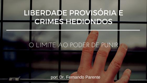 Liberdade provisória e crimes hediondos