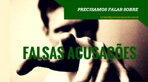 falsas acusações - lições sobre a alegação de estupro no reveillon de brasília
