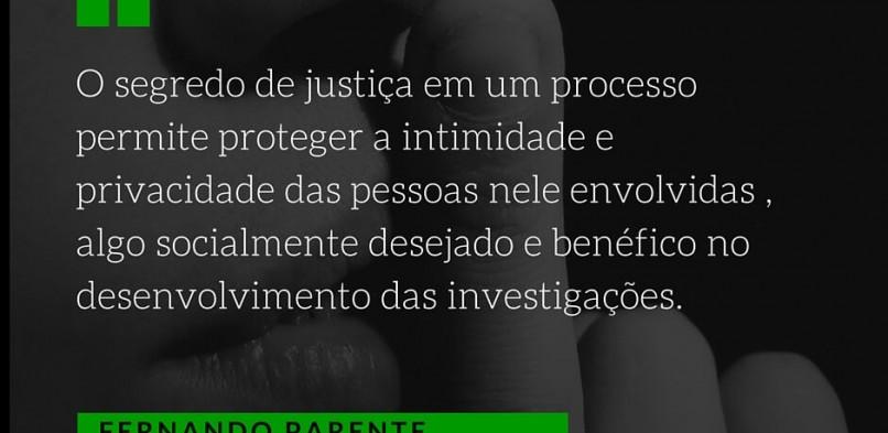 Quais crimes tramitam em segredo de Justiça?